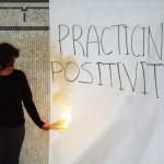 Practicing Positivity, photo: Jean-Claude Côté